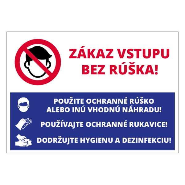 Zákaz vstupu bez rúška s pokynmi
