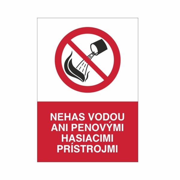 06 - Nehas vodou ani penovými hasiacimi prístrojmi - zvislá elektrotechnická značka