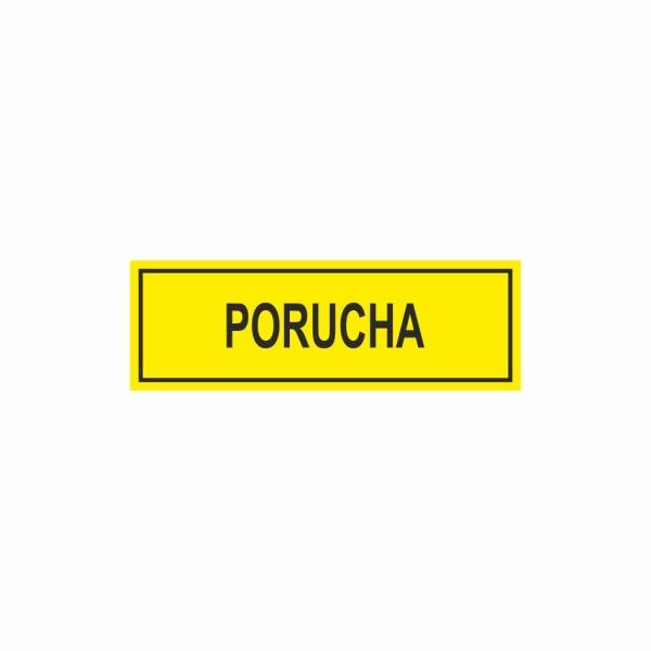 E038SE Porucha - označovacia elektrotechnická značka