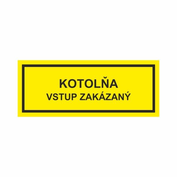 Kotolňa - Vstup zakázaný - textová značka M57
