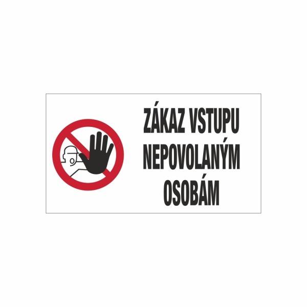 571 - Zákaz vstupu nepovolaným osobám